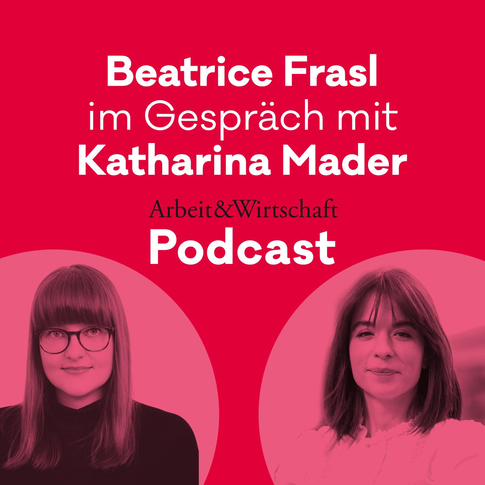 Das Private ist politisch. Beatrice Frasl im Gespräch mit Katharina Mader